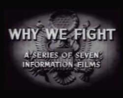 "A photo still from the U.S. propoganda film, ""Why We Fight"""